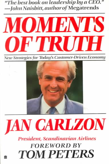 Moments of Truth By Carlzon, Jan