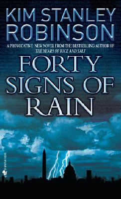 Forty Signs Of Rain By Robinson, Kim Stanley
